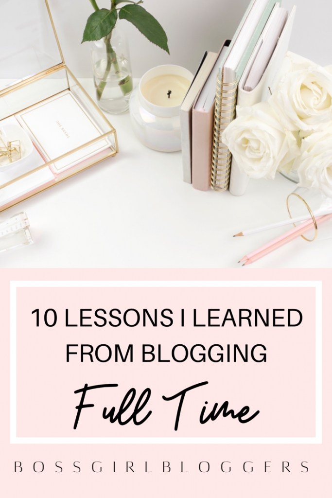 10 Lessons I learned from blogging full time. Can you really make money blogging and is it worth it?