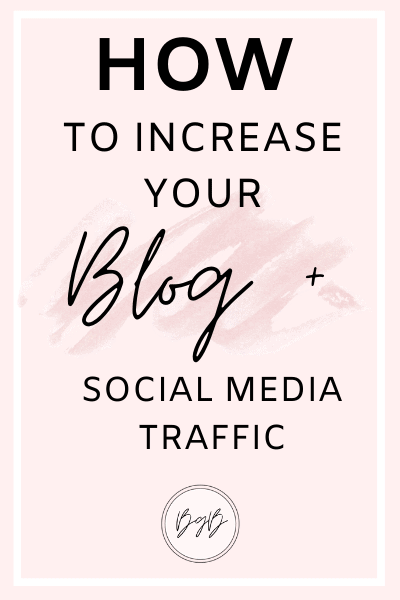 How to increase your blog and social media traffic