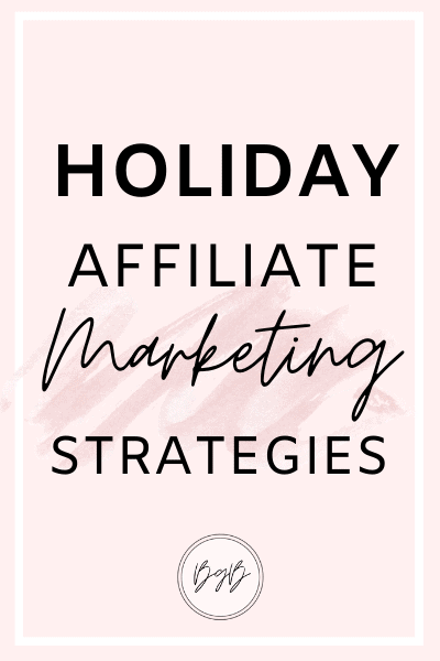 Holiday affiliate marketing tips for bloggers