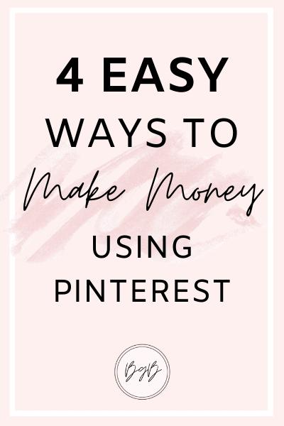 4 Easy ways to make money using Pinterest