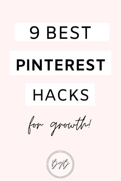 9 best pinterest hacks for blog traffic growth