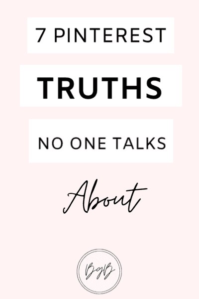 7 Pinterest truths that no one talks about.