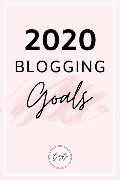 The best blogging goals to set if you want to make money and grow your blog in 2020.