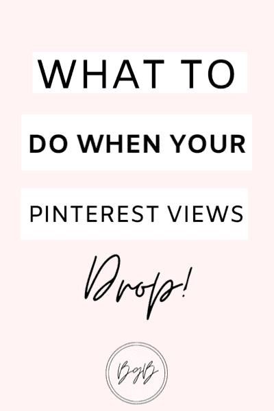 What to do when your Pinterest views drop