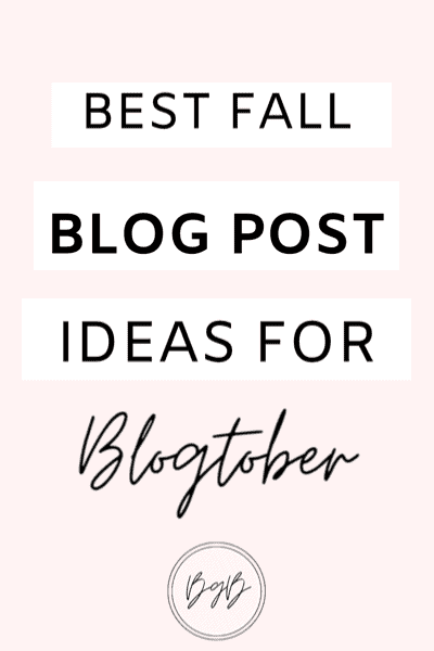 Over 100 best fall blog post ideas for blogtober.