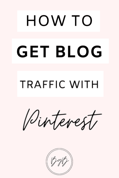 How to get blog traffic using Pinterest marketing strategies