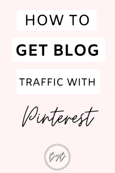 How to get blog traffic using Pinterest marketing strategies