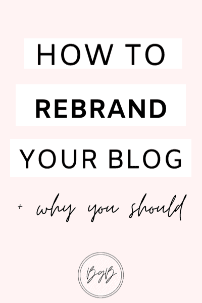 How to rebrand your blog and why you should.