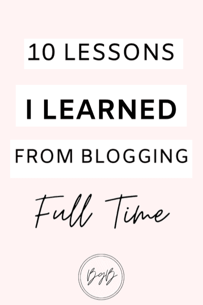 10 lessons I learned from blogging full time
