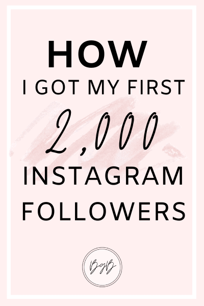 How I got my first 2,000 Instagram followers