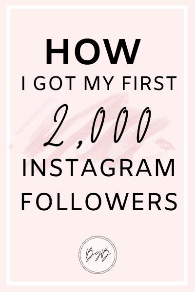 How I got my first 2,000 Instagram followers