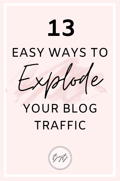 13 Ways to explode your blog traffic.