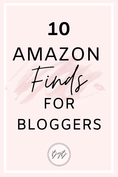10 Amazon finds for bloggers
