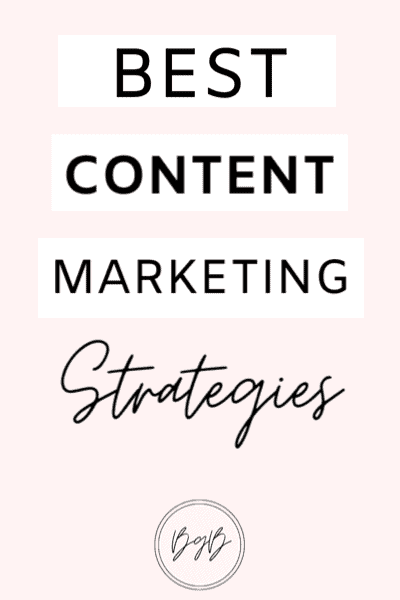 The best content marketing strategies to grow your blog