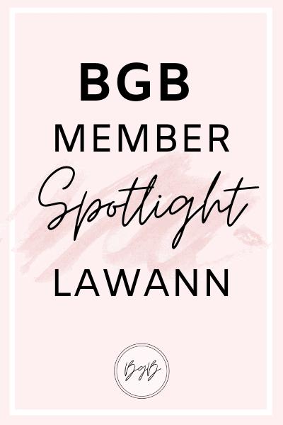 BGB member spotlight featuring LaWann