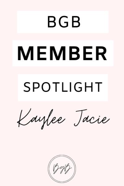 BGB Member Spotlight: Kaylee Jacie