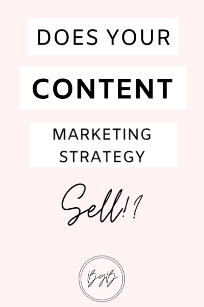 The content marketing strategy that sells.