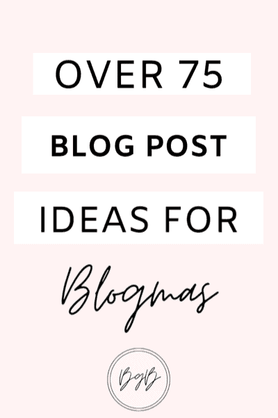 Over 75 blog post ideas for blogmas. Winter blog post ideas