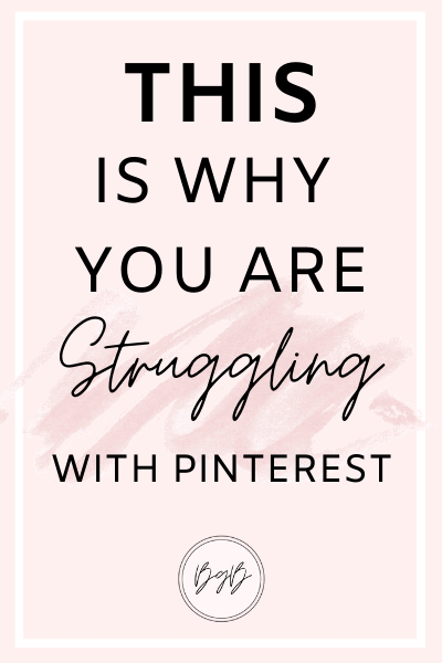 This is why you are struggling with Pinterest.