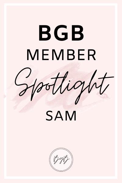 BGB Member Spotlight: Sam