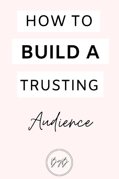 How to build a trusting blog audience