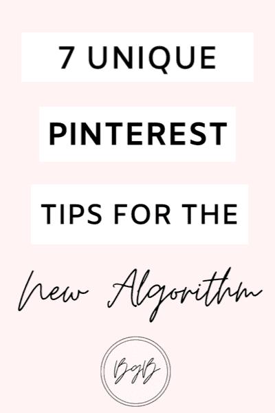 7 Pinterest marketing tips for the new algorithm. Pinterest tips for 2021.