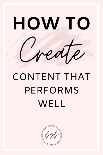 Content creation strategy: How to create content that performs well and brings you blog traffic and sales.